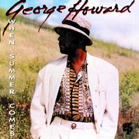 George Howard - When Summer Comes