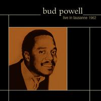 Bud Powell - Live In Lausanne 1962