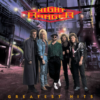 Night Ranger - Greatest Hits:  Night Ranger