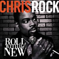Chris Rock - Roll With The New (Explicit)