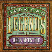 Reba McEntire - American Legends: Best Of The Early Years