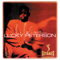 Lucky Peterson - Lifetime