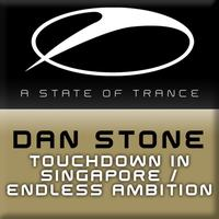 Dan Stone - Touchdown In Singapore / Endless Ambition