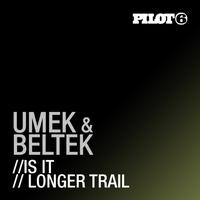 UMEK - Is It / Longer Trail