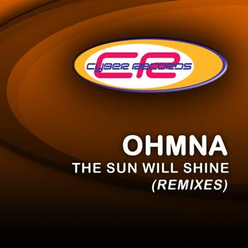 Ohmna - The Sun'll Shine (The Remixes)