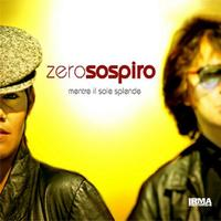 Zerosospiro - Mentre Il Sole Splende