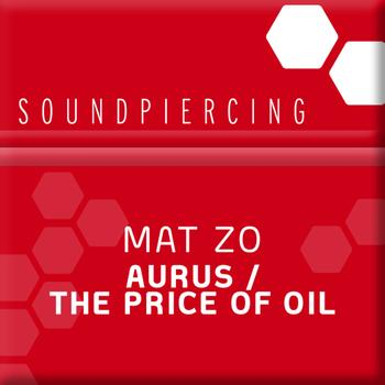 Mat Zo - Aurus / The Price Of Oil