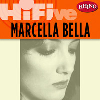 Marcella Bella - Rhino Hi-Five: Marcella Bella