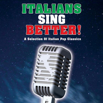 Various Artists - Italians Sing Better