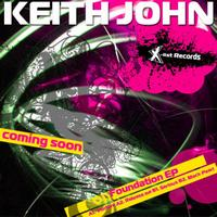 Keith John - Keith John Presents: Foundation EP