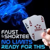 Faust - No Limit / Ready For This