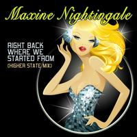 Maxine Nightingale - Right Back Where We Started From (Higher State Mix)