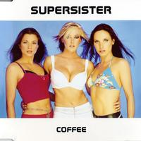 Supersister - Coffee