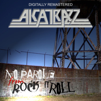 Alcatrazz - No Parole From Rock 'n Roll - Remastered