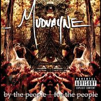 Mudvayne - By The People, For The People (Explicit)