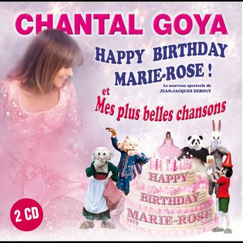 Chantal Goya - Happy Birthday Marie-Rose & Mes plus belles chansons