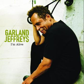 Garland Jeffreys - I'm Alive (International Version)
