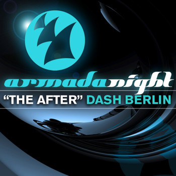 "Dash Berlin - Armada Night ""The After"""
