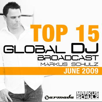 Markus Schulz - Global DJ Broadcast Top 15 - June 2009