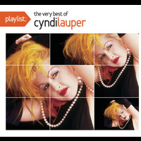 Cyndi Lauper - Playlist: The Very Best Of Cyndi Lauper