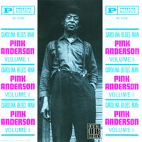 Pink Anderson - Carolina Blues Man, Vol.1