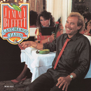 Jimmy Buffett - Last Mango In Paris