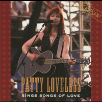 Patty Loveless - Sings Songs Of Love