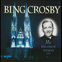 Bing Crosby - My Favorite Hymns