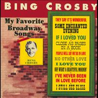 Bing Crosby - My Favorite Broadway Songs