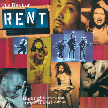 "Original Broadway Cast ""Rent"" - The Best Of Rent"