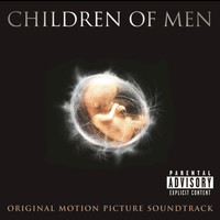 Various Artists - Children Of Men Original Motion Picture Soundtrack