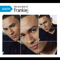 Frankie J - Playlist: The Very Best Of Frankie J