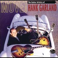 Hank Garland - Move! The Guitar Artistry Of Hank Garland