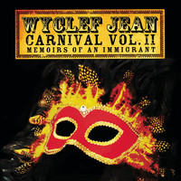 Wyclef Jean - CARNIVAL VOL. II...Memoirs of an Immigrant