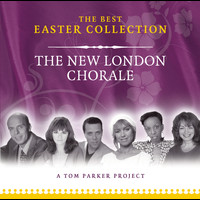 New London Chorale - The Best Easter Collection
