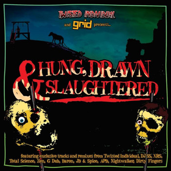 Various Artists - Hung, Drawn & Slaughtered - Mixed by Twisted Individual feat. MC Biggie