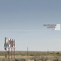 Electrosoul System - On The Run