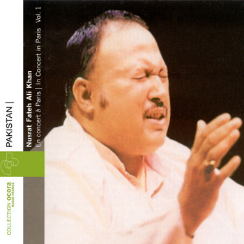 Nusrat Fateh Ali Khan - Nusrat Fateh Ali Khan Live In Paris, Vol. 1 (Pakistan)