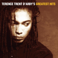Terence Trent D'Arby - Terence Trent D'Arby's Greatest Hits