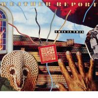 Weather Report - Weather Report - This is this