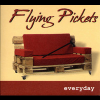 Flying Pickets - Everyday