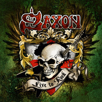 Saxon - Live to Rock