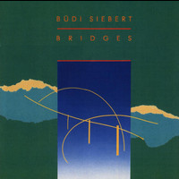 Büdi Siebert - Bridges