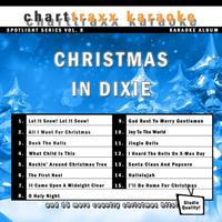 Charttraxx Karaoke - Spotlight Karaoke Vol. 8 - Christmas in Dixie