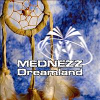 Mednezz - Dreamland