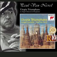 Huelgas Ensemble - Utopia Triumphans - The Great Polyphony of the Renaissance