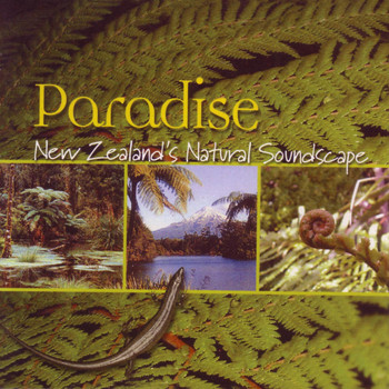 David Antony Clark & Les B. Mcpherson - Paradise: New Zealand's Natural Soundscape