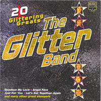 The Glitter Band - 20 Glittering Greats - the original hit recordings