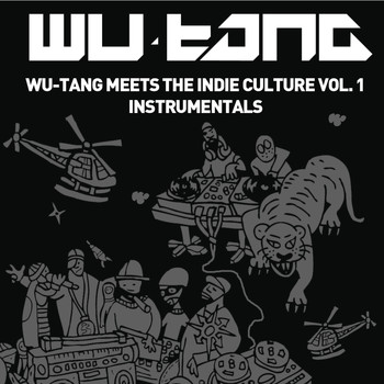Wu-Tang Clan - Wu-Tang Meets The Indie Culture Instrumentals