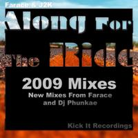 Farace - Along For The Ride 2009 Mixes